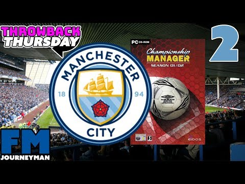 Manchester City Championship Manager 01/02 Series - Part 2 - Season Openers - Throwback Thursday