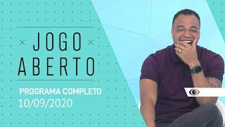JOGO ABERTO - 10/09/2020 - PROGRAMA COMPLETO