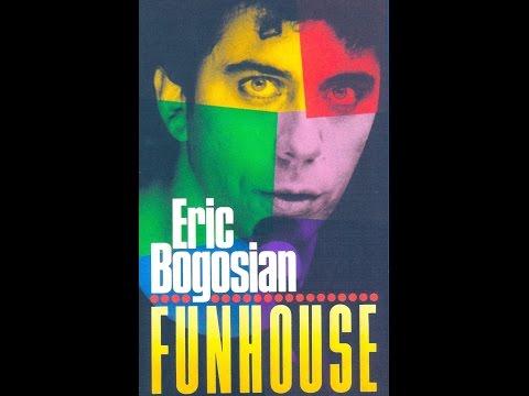 Eric Bogosian's Funhouse