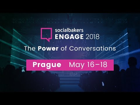 #EngagePrague 2018 - The Most Important Social Media Event…