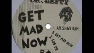 Dr. Lefty- Get Mad Now