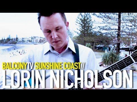 LORIN NICHOLSON - SAILING NORTH (XMAS SPECIAL) (BalconyTV)