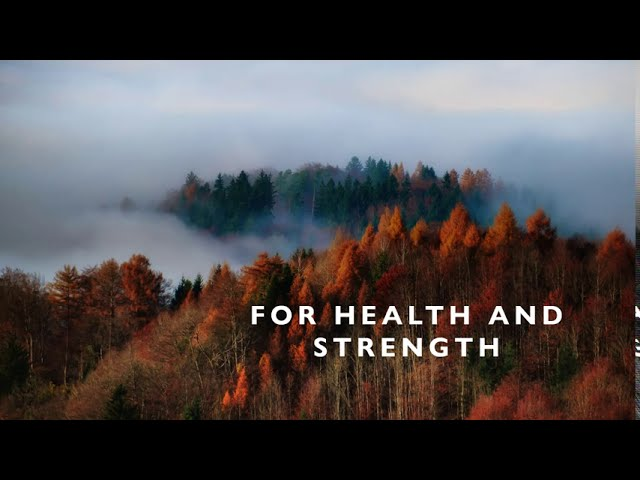 For health and strength