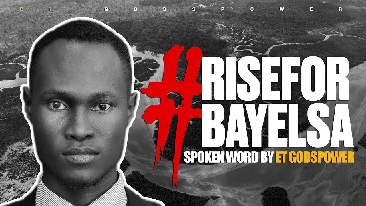 Download #RiseForBayelsa II ET Godspower II Spoken Word