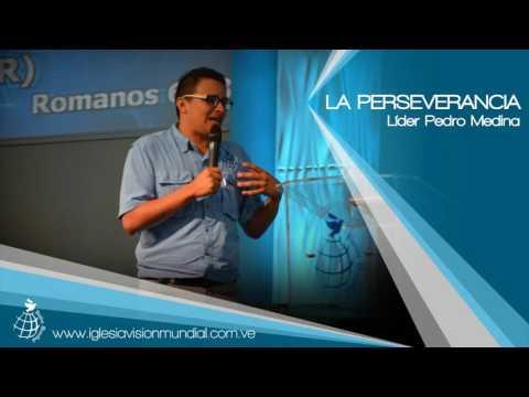La Perseverancia - Lider Pedro Medina - Visión Mundial
