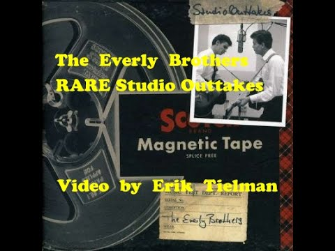 Everly Brothers VERY RARE OUTTAKES- (Till) I Kissed You