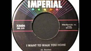 FATS DOMINO    I Want To Walk You Home    JUL