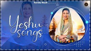Yeshu Songs - JukeBox | Romika Masih | Latest Masih Song 2020