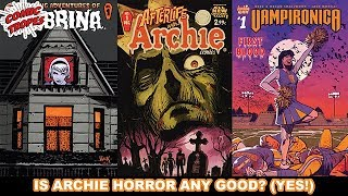 Is Archie Horror any Good?