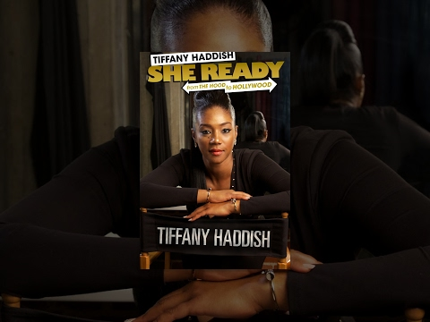 Tify Haddish: She Ready! From The Hood To Hollywood!