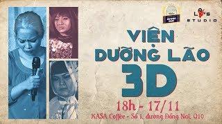"""[LIVE] Gánh lô tô Hương Nam - Lô Tô Show in Kasa chủ đề """" Viện Dưỡng Lão 3D """""""