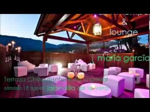 Noche Lounge Terraza Chillout Hotel Ruta Imperial Youtube