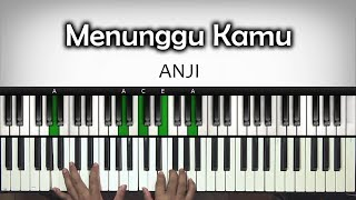 "Download Lagu Tutorial Piano ""MENUNGGU KAMU"" OST. JELITA SEJUBA -  ANJI | Belajar Piano Keyboard Mp3"