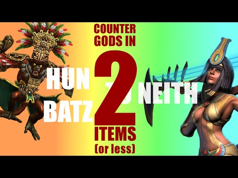 How to counter all gods in 2 items or less: H-N: Hun Batz - Neith
