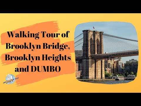 Brooklyn Bridge, Brooklyn Heights and DUMBO Tour Video