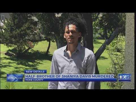 Shaniya Davis' older brother shot to death in Raeford