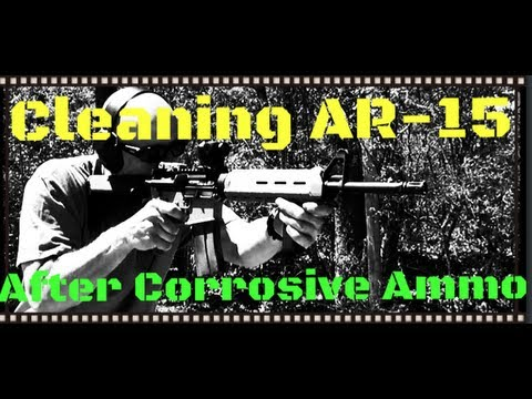 How To Clean A 5.45x39 AR-15 After Shooting Corrosive Ammo (7N6)