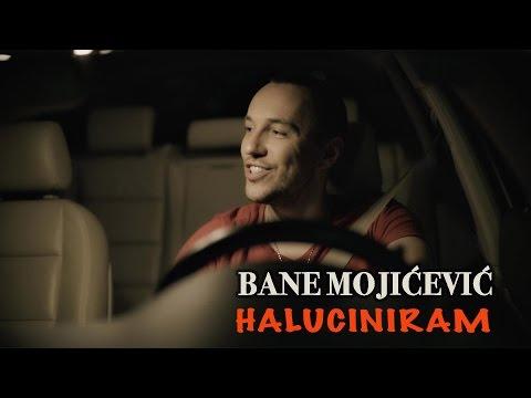 BANE MOJICEVIC - HALUCINIRAM (OFFICIAL VIDEO) HD