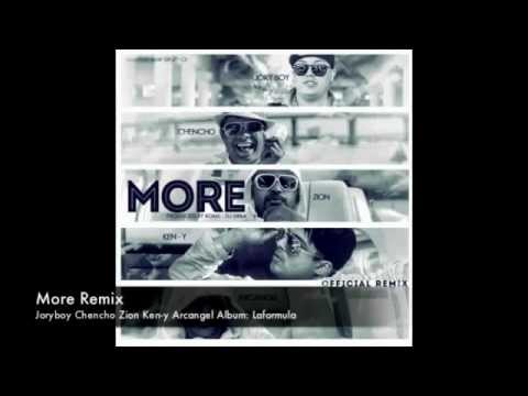 More(Official Remix) Jory Boy Ft. Ken-Y, Zion, Chencho & Arcangel