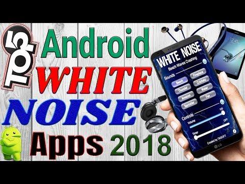 Top 5 Best Android White Noise Apps In 2018 | आपको चौका देंगे
