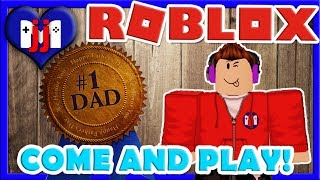 HAPPY FATHER'S DAY!! ROBLOX!! Come and play on this livestream!