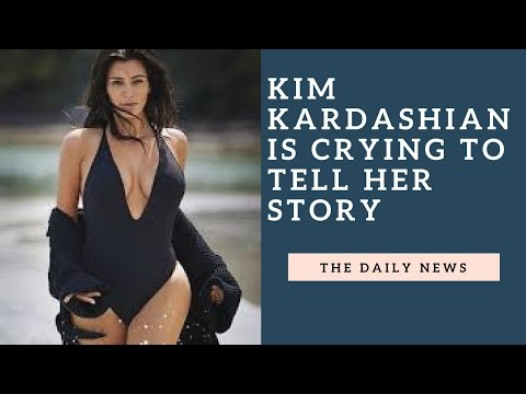 The Daily New - KIM KARDASHIAN IS CRYING TO TELL HER STORY  (14/3/2017)