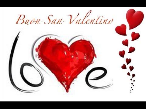 Auguri buon san valentino 14 febbraio youtube for Pensierini di san valentino