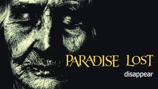 Watch Paradise Lost Disappear video