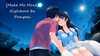 Download [Make Me Move] ~ Nightcore by x3_BlueBerry_x3 Mp3