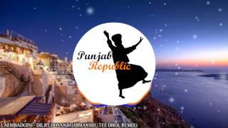 Laembadgini - Diljit Dosanjh (Dhol Remix)
