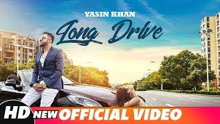 Long Drive (Full Video) | Yasin Khan Ft.Saiqa | Latest Punjabi  Song 2018 | Speed Records