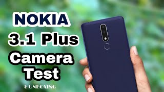 NOKIA 3.1 PLUS Unboxing and Camera Test 🔥🔥🔥