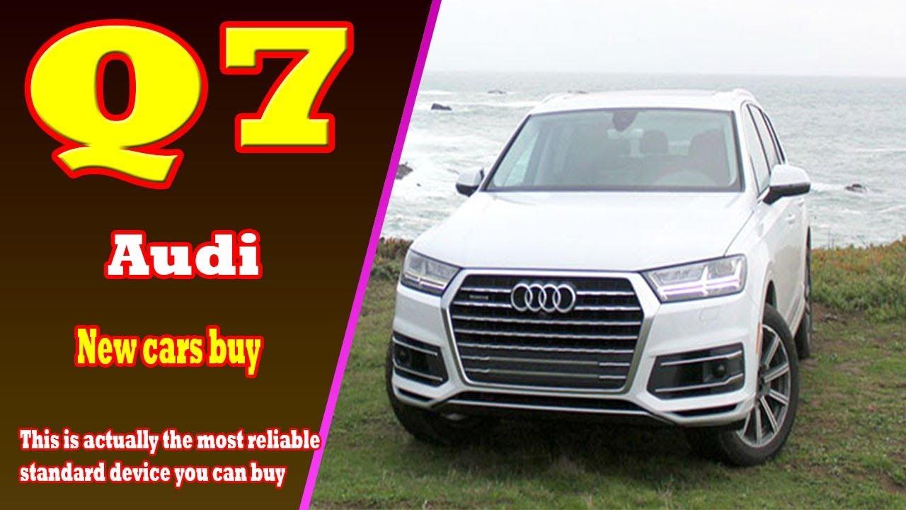 2019 Audi Q7 2019 Audi Q7 Tdi New Audi Q7 2019 New Cars Buy