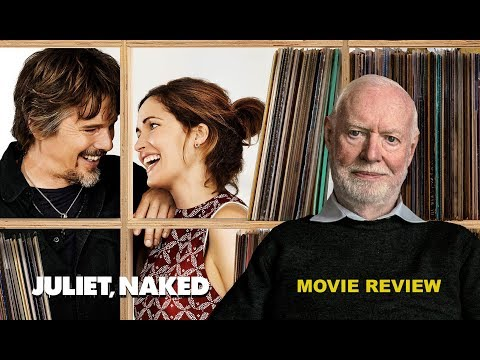 David Stratton Recommends: Juliet, Naked