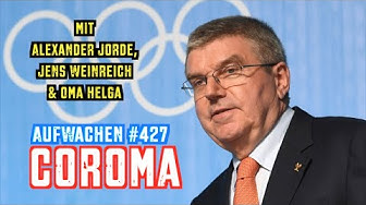 Aufwachen #427 - The New Normal, Situation der Pfleger, IOC & Oma Helga