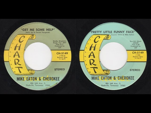 Mike Eaton & Cherokee - Chart CH-5149 - Get Me Some Help -bw- Pretty Little Funny Face