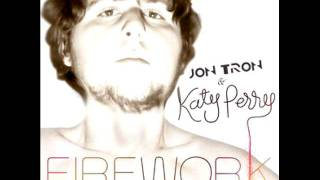 Repeat youtube video Katy Perry - Firework (Feat. Jon Tron)