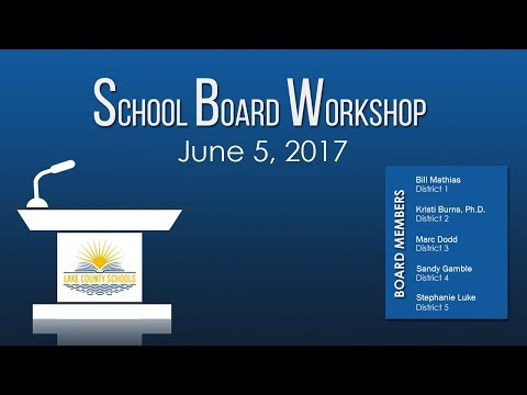 School Board Workshop June 5 2017