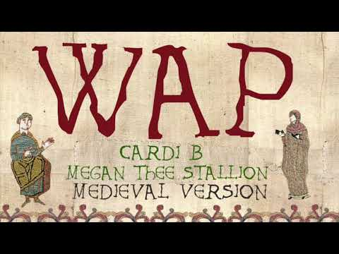 Wap Medieval Bardcore Version Cardi B Feat Megan Thee Stallion Youtube