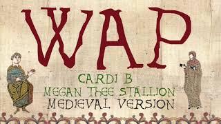 WAP | Medieval Bardcore Version | Cardi B feat. Megan Thee Stallion