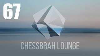 CHESS Lounge Session #67