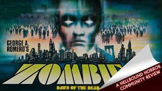 Dawn of the Dead (1978) - Michael Chans' Review | Hellbound Community Reviews