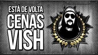 CENAS VISH - ESTAMOS DE VOLTA