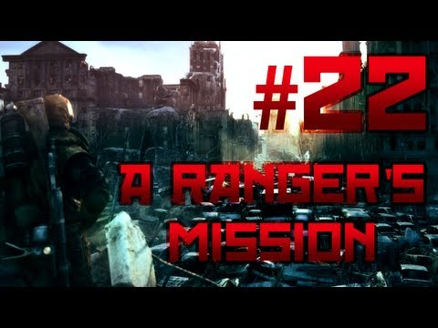[22] A Ranger's Mission (Metro: Last Light w/ GaLm)