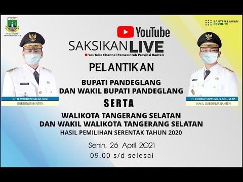 Pelantikan Bupati Dan  Wakil Bupati Pandeglang Serta Walikota Dan Wakil Walikota Tangerang Selatan
