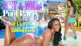 Repeat youtube video WET & WILD POOL PARTY