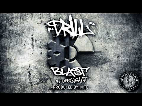 Drill - Blast ft. Gero, Ghet