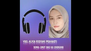 Lirik lagu romantis dijamin baper, lirik dan lagu sunda | Cover by ALVIA RISFANI PRAHASTI