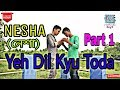 Yeh dil kyu toda Nesha (নেশা)। Presented by Authentic Boy'Z.