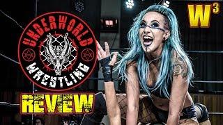 Underworld Wrestling Review | Wrestling With Wregret